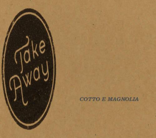 Il take away di Magnolia