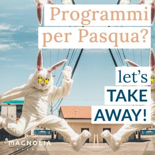 Take away Pasqua 2021